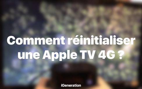 Astuce: comment réinitialiser une AppleTV 4G ?