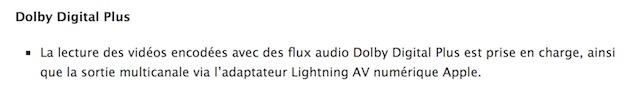 Parmi les nouveautés d'iOS9.3, la lecture de vidéos avec «des flux audio Dolby Digital Plus», cest-à-dire de l'AC3.