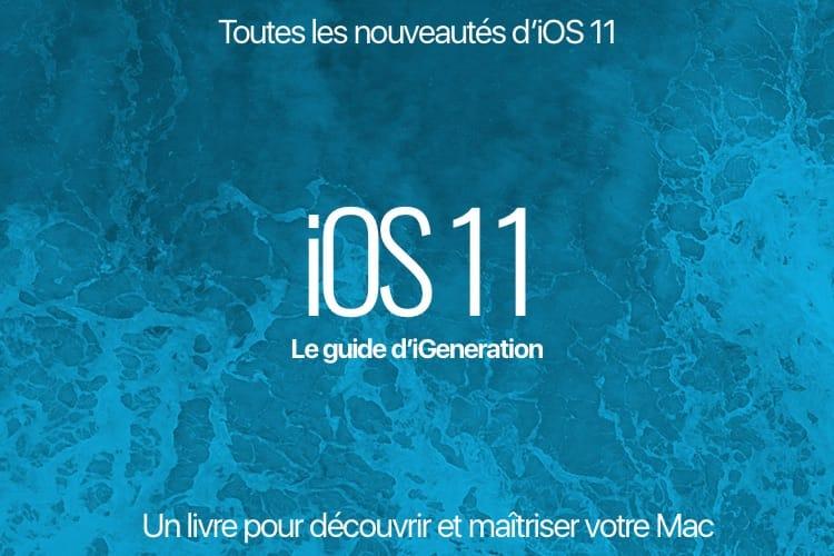 Découvrez toutes les nouveautés d'iOS 11